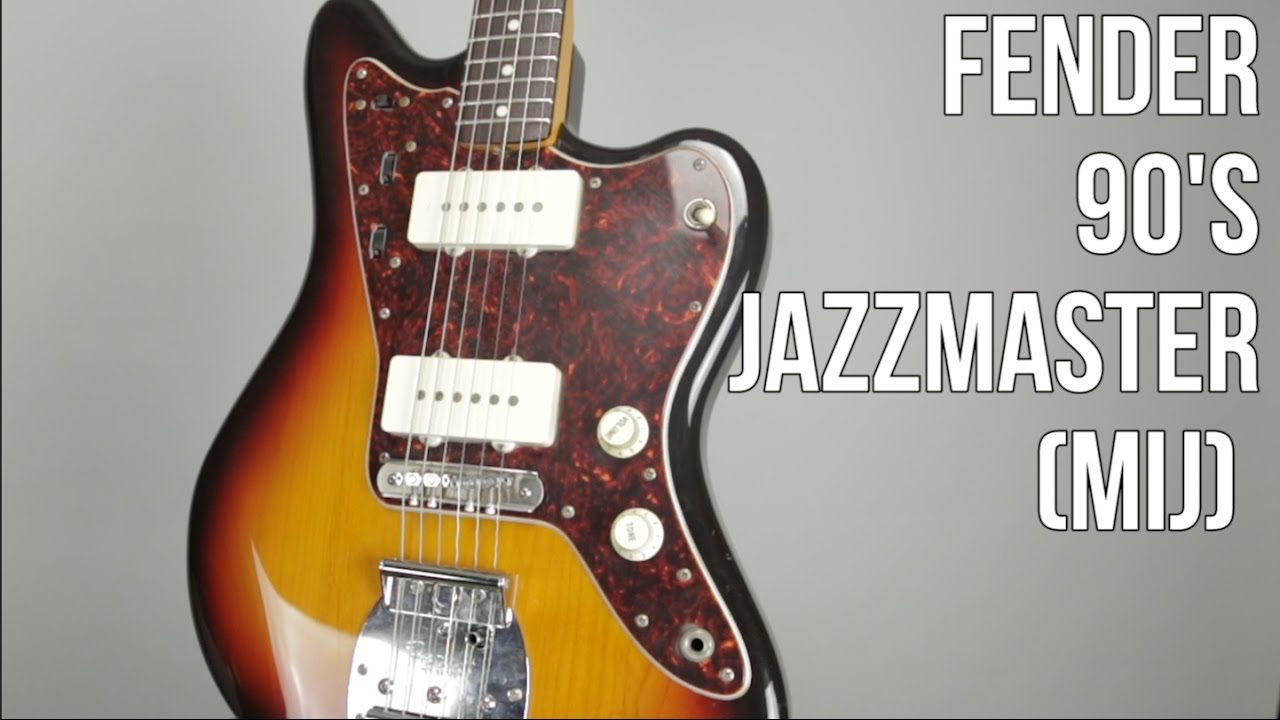 fender jazzmaster 90's japanese guitar demo - youtube