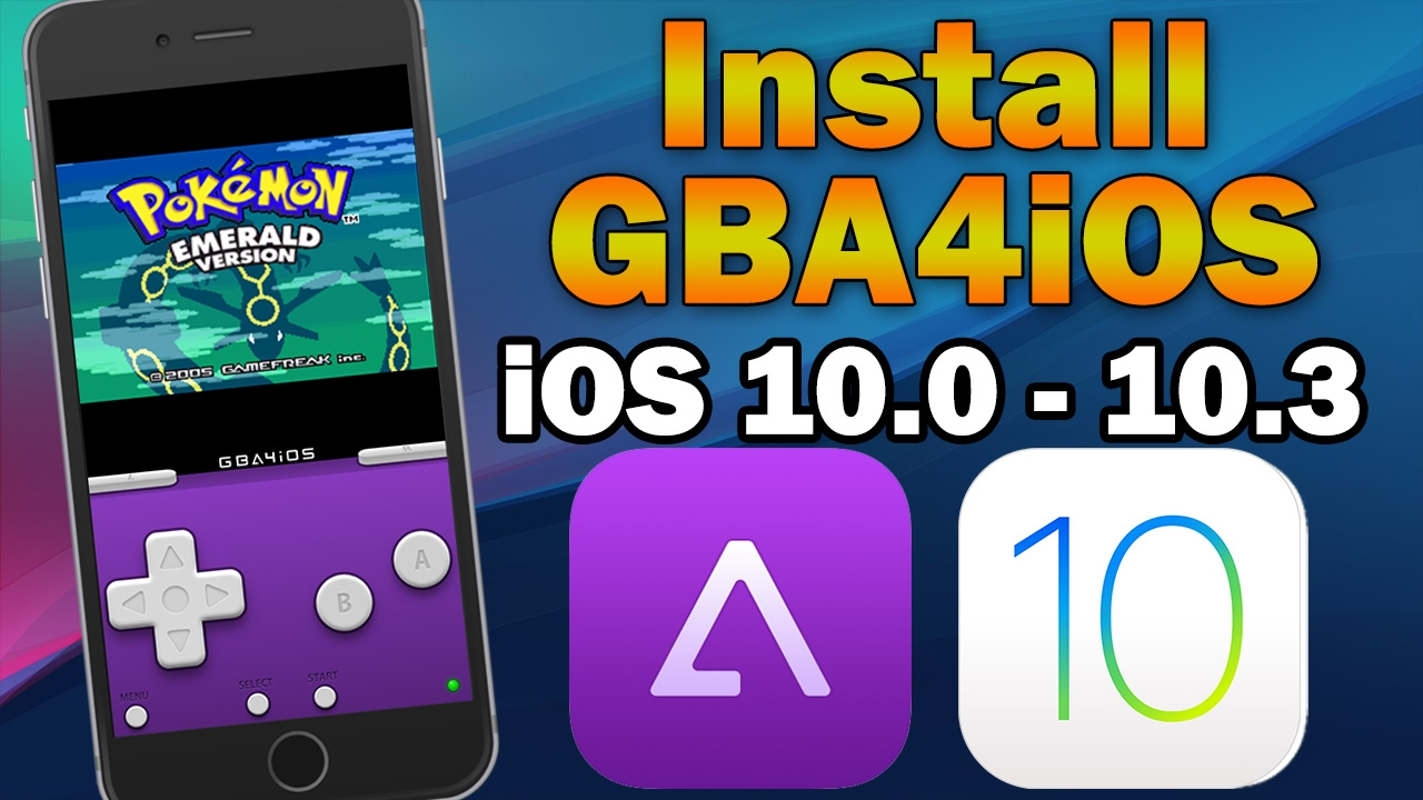 How To Install GBA4iOS Gameboy Emulator on iOS 10 3 / 10 2 1