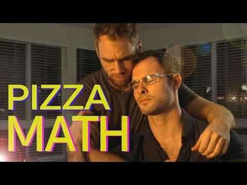 PIZZA MATH  Matt & Dan  Episode Two