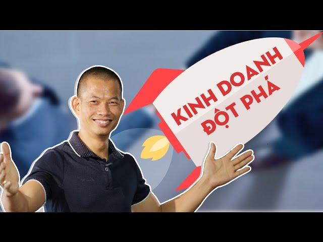Kinh doanh đột phá - Phạm Thành Long