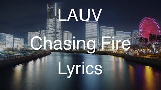 Gambar cover LAUV - Chasing Fire (Lyric Video / Lyrics)