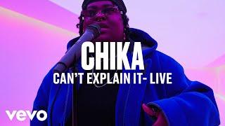 Chika - Can't Explain It (Live) | Vevo DSCVR