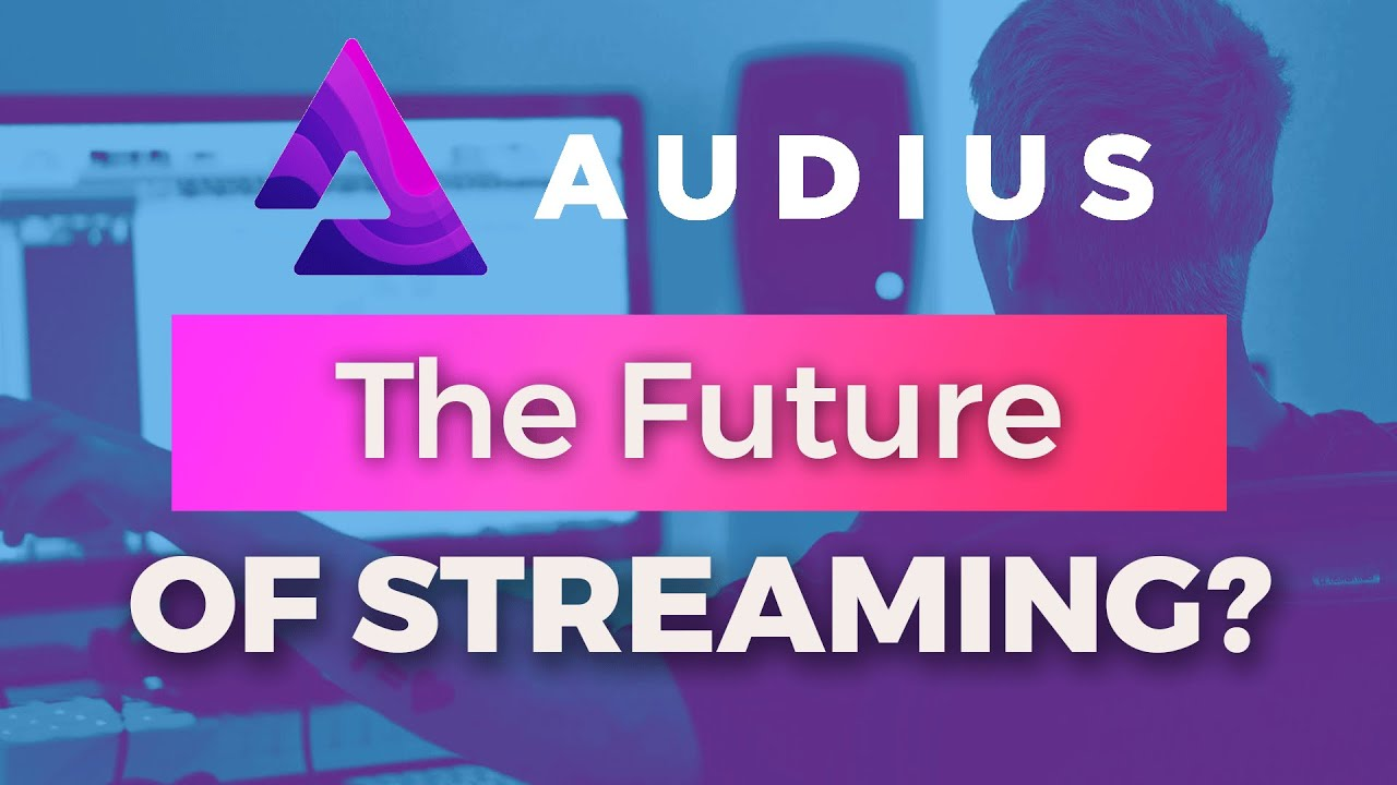 Is Audius The Future of Music Streaming?