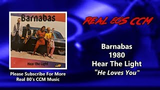 Watch Barnabas He Loves You video