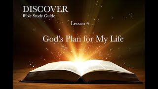 "11-14-2020 Lesson 4 ""God's Plan for My Life"""
