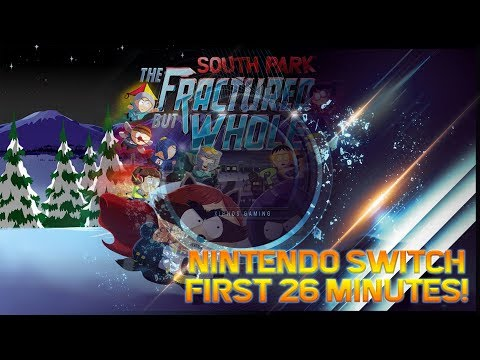 【South Park The Fractured But Whole】Nintendo Switch First 26 Minutes!