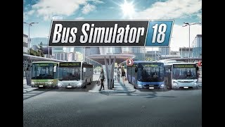 Bus Simulator 18. Работаем водителем автобуса. Копим на новенький автобус. #3 (руль logitech g29)