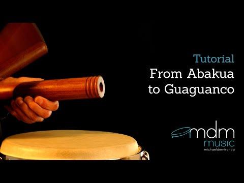 From abakua to guaguanco - tutorial by Michael de Miranda