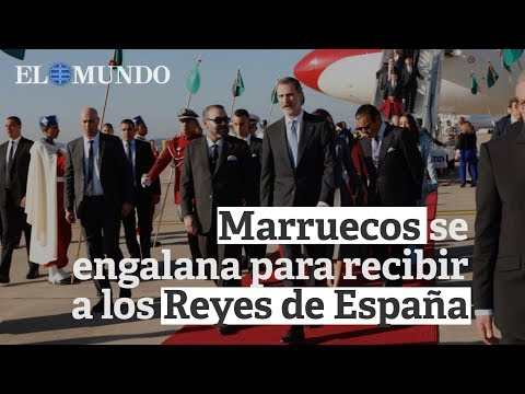 Una engalanada Marruecos recibe a los Reyes de España en su primer viaje de Estado al país