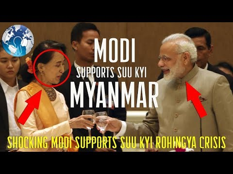Really Shocking Modi Supports Myanmar Aung San Suu Kyi speech on Rohingya Crisis
