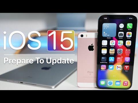 iOS 15 - Prepare To Update