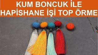 Kum boncuk ile hapishane işi top örme (Crochet bead ball with knitted seed beads)