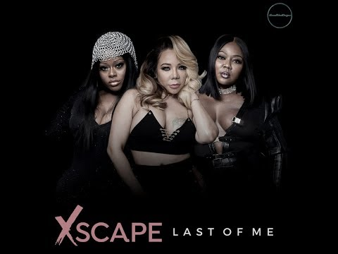 Xscape - Last of Me (Audio) (2018)