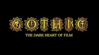 Gothic: The Dark Heart of Film (Cinema Trailer)