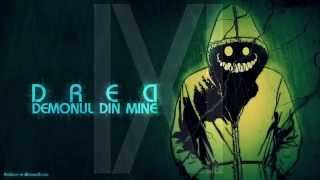 Dred - Demonul din mine
