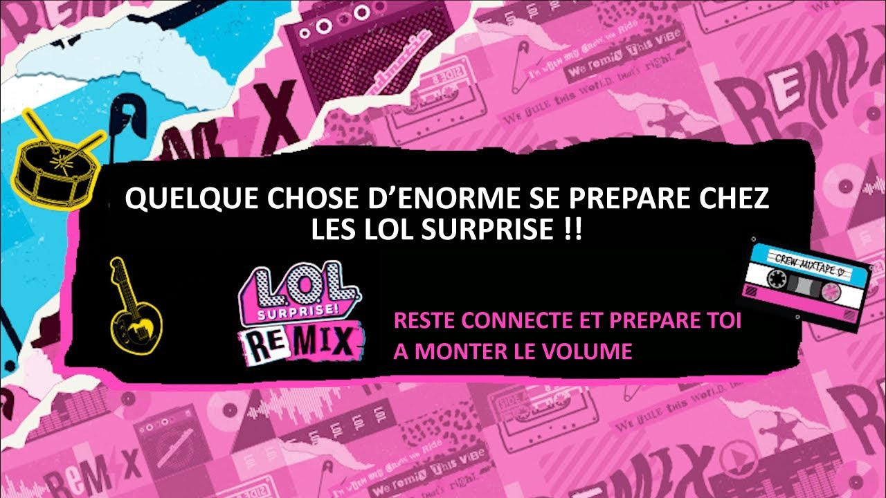 L.O.L Surprise / Remix / Découverte des looks / Giochi France