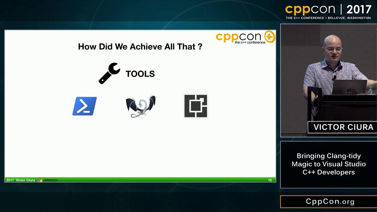"CppCon 2017: Victor Ciura ""Bringing Clang-tidy Magic to Visual Studio C++  Developers"""