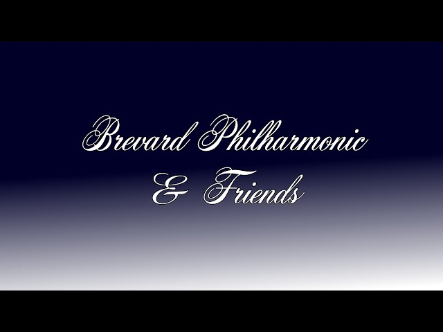 Brevard Philharmonic VIRTUAL PERFORMANCE #8
