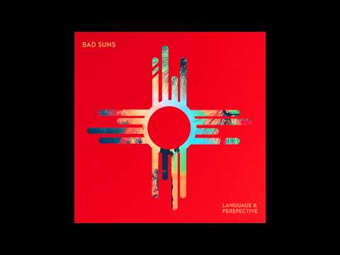 Bad Suns - Learn To Trust [Audio Stream]