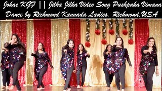 Jokae Nanu Balliya Minchu, KGF 1    Jilka Jilka    Dance By Richmond Kannada Ladies Virginia US