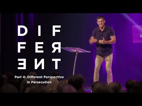 "Different: Part 4 - ""Different Perspective in Persecution"" with Craig Groeschel - Life.Church"