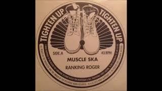 Ranking Roger - Muscle Ska