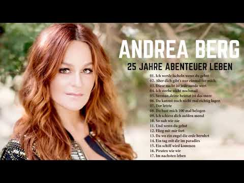 Best Of Andrea Berg - Andrea Berg Greatest Hits 2018 - Andrea Berg Playlist