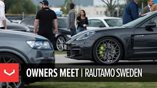 Vossen Dealer Spotlight | Rautamo Sweden | Vossen Owners Meet 2018