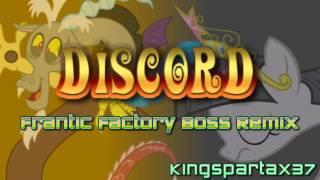 Discord (Frantic Factory Boss Remix)