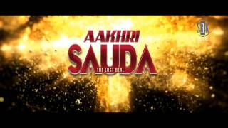 Aakhri Sauda | Preview