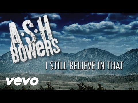 Ash Bowers – I Still Believe In That #CountryMusic #CountryVideos #CountryLyrics https://www.countrymusicvideosonline.com/ash-bowers-i-still-believe-in-that/ | country music videos and song lyrics  https://www.countrymusicvideosonline.com