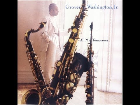 Grover Washington, Jr. ‎– É Preciso Perdoar (One Must Forgive) ℗ 1994