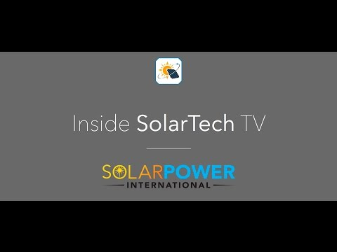 Inside SolarTech TV: Solar Power International 2016