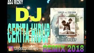 Video SUKO GR ft.ECKO SHOW - Cerita Hidup (VERSI REMIX) download MP3, 3GP, MP4, WEBM, AVI, FLV November 2018