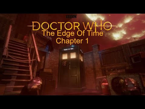 Doctor Who The Edge Of Time VR | Chapter 1 (READ DESC) |