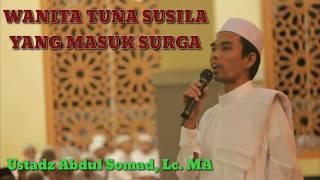 Ustadz Abdul Somad   Wanita Tuna Susila Yang Masuk Surga
