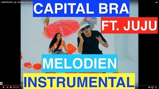 Capital Bra ft.Juju Melodien Instrumental (repr. DJ X-Tender)