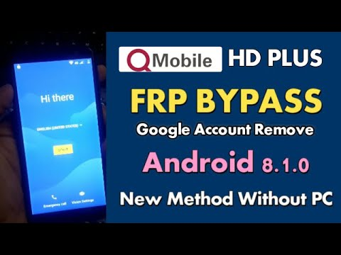 All QMobile FRP Bypass Android 8.1.0 QMobile HD Plus Google Account Remove