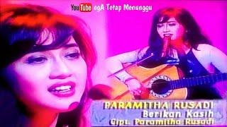 Download Lagu Paramitha Rusadi _ Berikan Kasih at Catatan AB Three PART 4/7 mp3