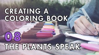 Creating A Coloring Book | VLOG 08: The Plants Speak