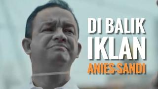 Video UNIK! KEJADIAN SESUNGGUHNYA DI BALIK IKLAN ANIES-SANDI download MP3, 3GP, MP4, WEBM, AVI, FLV Agustus 2017