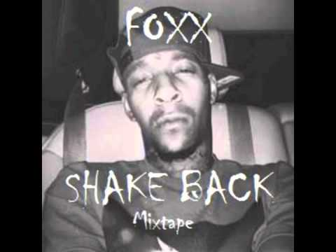 "Foxx - ""Smokin Loud"" (Shake Back)"