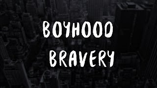 Boyhood Bravery - Hold On