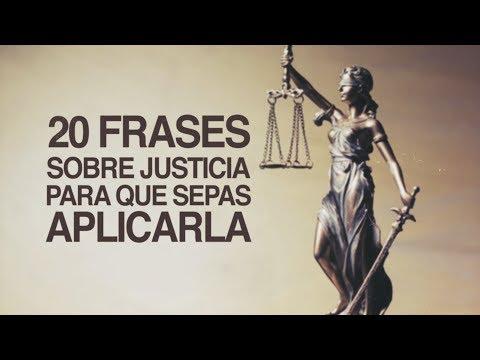 20 Frases de Justicia para que sepas aplicarla