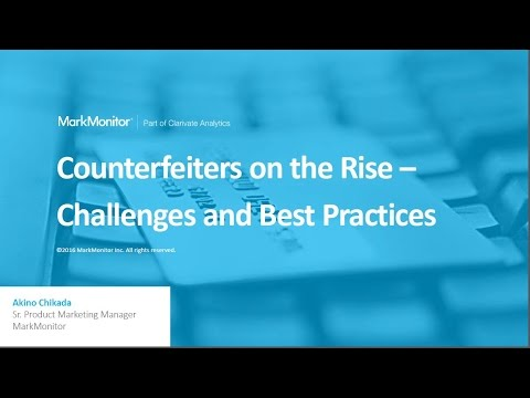 Counterfeiters on the Rise – Challenges and Best Practices