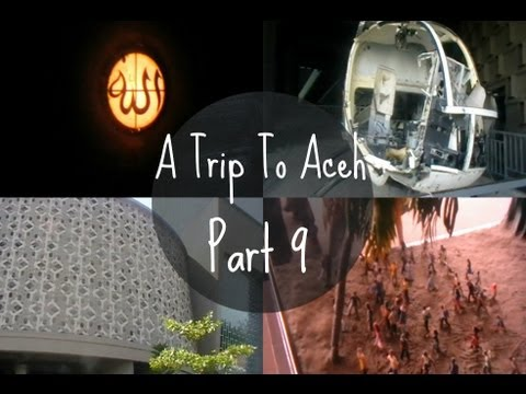 """""""A Trip To Aceh"""" (Day 9: Aceh's Tsunami Museum!)"""