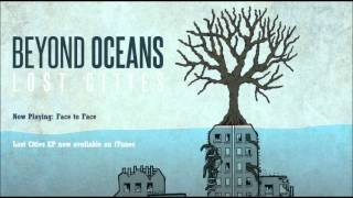 Face to Face - Beyond Oceans - Lost Cities EP