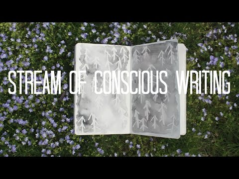 How to Improve Stream of Conscious Writing