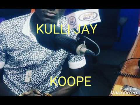 Brand NEW : Kulli Jay - KOOPE(Don't Do That)_(Audio Slide)