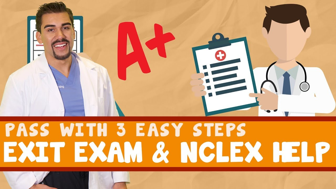 Exit exam & Nclex help, pass with 3 easy steps